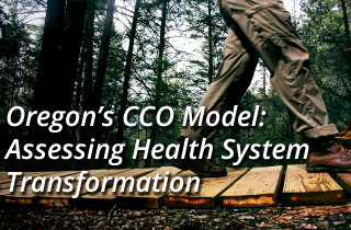 Oregon's CCO Model: Assessing the 2014 Mid-Year Report