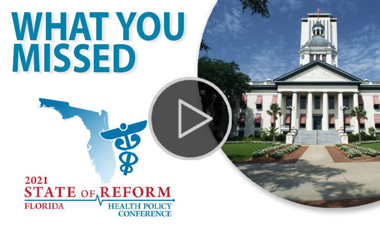 2021 Florida State of Reform Health Policy Conference
